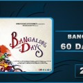 bangalore-days-60-days-collection
