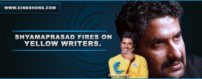 Shyamaprasad Fires On Yellow Writers Image
