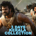 Bahubali 3 Days Kerala Collection