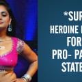 Surya's Heroine In Trouble For Her Pro- Pakistani Statement