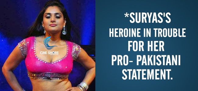 suryass-heroine-in-trouble-for-her-pro-pakistani-statement