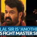 Mohanlal Sir Is 'Another Level' Says Fight Master Silva