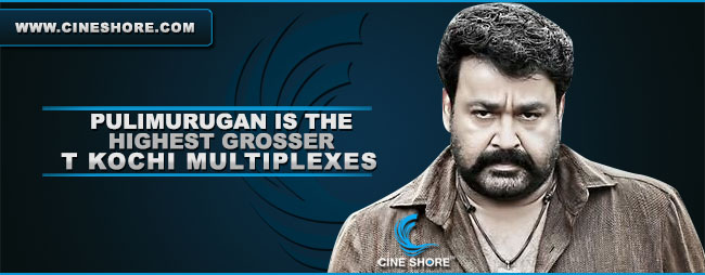 pulimurugan-is-the-highest-grosser-at-kochi-multiplexes
