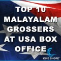 Top 10 Malayalam Grossers At USA Box Office